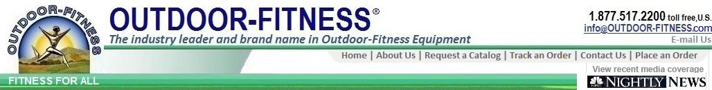 Outdoor-Fitness Equipment, The Indstry Leader and Brand Name in Outdoor Fitness Equipment