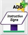 Add Instruction Signs to your order